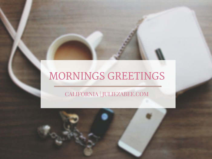 Mornings greetings